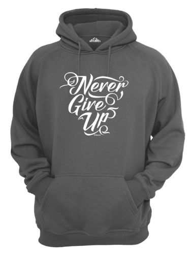 Hoodie Never give up, vers. Farben Gr.M bis XXXXXL